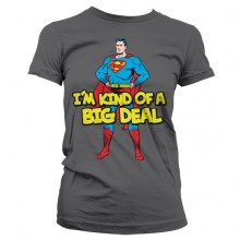 Superman - I'm Kind Of A Big Deal Girly T-Shirt
