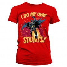Batman - I Do My Own Stunts Girly T-Shirt