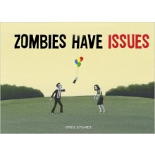 Zombies Have Issues